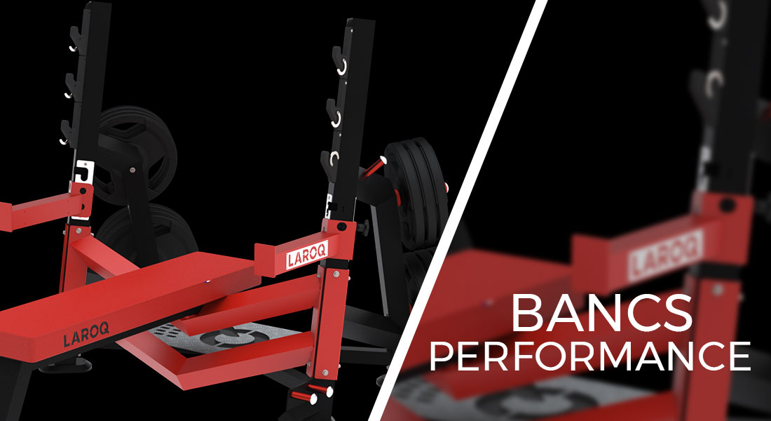 Bancs Performance Laroq